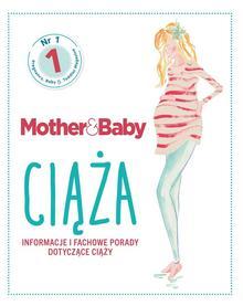 praca zbiorowa Mother&Baby Ciąża Informacje i fachowe porady
