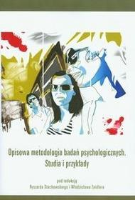 VIZJA PRESS&IT Opisowa metodologia badań psychologicznych. Studia i przykłady - Vizja Press&IT