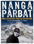 Agora Nanga Parbat. Śnieg kłamstwa i góra do wyzwolenia - Dominik Szczepański