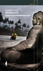 Czarne Indonezja itd. Studium nieprawdopodobnego narodu - Pisani Elizabeth