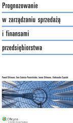 Wolters Kluwer Prognozowanie w zarządzaniu sprzedażą i finansami przedsiębiorstwa - Dittmann Iwona, Paweł Dittmann, Szabela-Pasierbińska Ewa, Szpulak Aleksandra