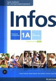 PEARSON Infos 1A Podręcznik z ćwiczeniami. Klasa 1-3 Szkoły ponadgimnazjalne Język niemiecki - Cezary Serzysko, Birgit Sekulski, Nina Drabich