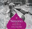 Literackie Simona Opowieść o niezwyczajnym życiu Simony Kossak Książka audio MP3 Anna Kamińska