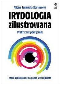 GWP Gdańskie Wydawnictwo Psychologiczne Irydologia zilustrowana - Szmukała-Rostovceva Aliona