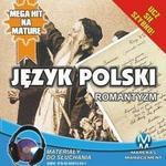 Język polski Romantyzm Małgorzata Choromańska MP3)