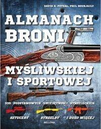 Almanach broni myśliwskiej i sportowej - Petzal David E., Bourjaily Phil