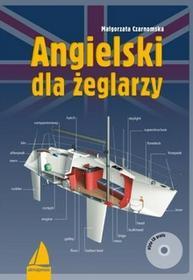 ALMA-PRESS Angielski dla żeglarzy + CD - Małgorzata Czarnomska