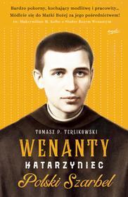 Tomasz P. Terlikowski Wenanty Katarzyniec Polski Szarbel