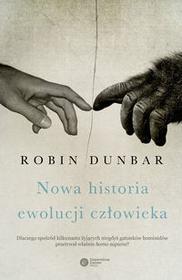 Copernicus Center Press Nowa historia ewolucji człowieka - ROBIN DUNBAR