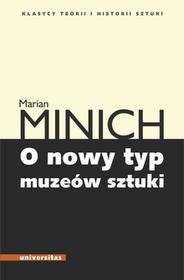 Minich Marian O nowy typ muzeów sztuki / wysyłka w 24h