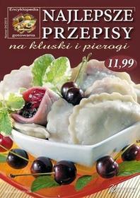 Prószyński praca zbiorowa Najlepsze przepisy na kluski i pierogi