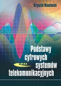 WKŁ - Wydawnictwa Komunikacji i Łączności Podstawy cyfrowych systemów telekomunikacyjnych