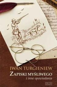 Zysk i S-ka Zapiski myśliwego - Turgieniew Iwan