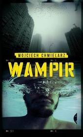 Wampir - Wojciech Chmielarz