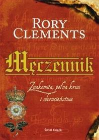 Męczennik - Rory Clements