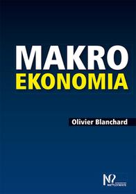 Blanchard Olivier Makroekonomia - mamy na stanie, wyślemy natychmiast