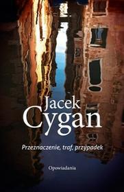 Znak Przeznaczenie, traf, przypadek - Jacek Cygan