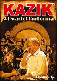 Kazik & Kwartet ProForma Diwidisekcja DVD)
