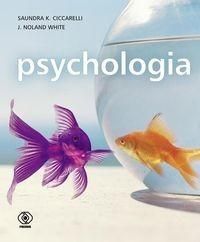 Psychologia, Podręcznik - Ciccarelli Saundra K., White J. Noland