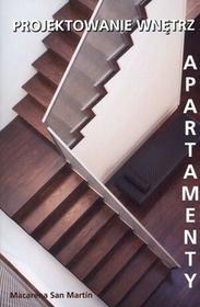 Solis Macarena San Martin Projektowanie wnętrz. Apartamenty