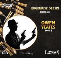 Owen Yeates Tom 3 Flashback Eugeniusz Dębski