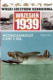 Edipresse Polska Wodnosamolot Cant Z.506 - Praca zbiorowa