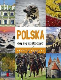 Agora Polska daj się zaskoczyć Trasy magiczne - Agora