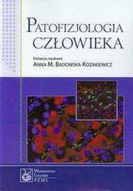 Wydawnictwo Lekarskie PZWL Patofizjologia człowieka - Badowska-Kozakiewicz Anna M.