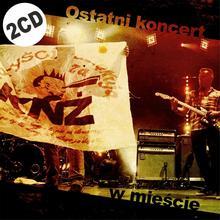 Kazik Na Żywo Ostatni koncert w mieście