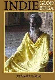 Bernardinum Indie głód Boga - Tamara Tokaj