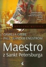 Sonia Draga Grebe Camilla, Leander-Engstrom Paul Maestro z Sankt Petersburga