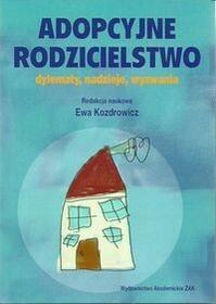 Adopcyjne rodzicielstwo - ŻAK Wydawnictwo Akademickie
