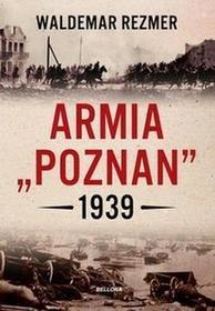 """Bellona Armia \""""""""Poznań"""""""" 1939 - Waldemar Rezmer"""