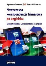 Poltext Nowoczesna korespondencja biznesowa po angielsku - AGNIESZKA DRUMMER, Beata Williamson