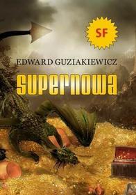 Supernowa Edward Guziakiewicz EPUB)