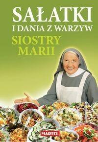 MARTEL Sałatki i dania z warzyw siostry Marii - MARIA GORETTI GUZIAK