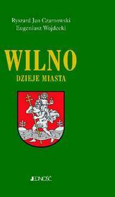 Jedność Wilno - Ryszard Czarnowski, Eugeniusz Wojdecki
