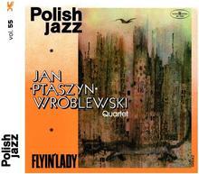 Jan Ptaszyn Wróblewski Quartet Flyin Lady. Volume 55 (Polish Jazz)