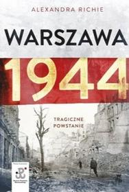 W.A.B. / GW Foksal Warszawa 1944 - ALEXANDRA RICHIE
