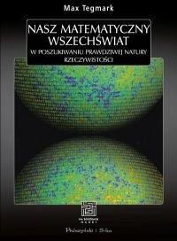 Prószyński Nasz matematyczny wszechświat - Max Tegmark