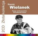 Stasiek Wielanek Złota Kolekcja Vol.1 & Vol 2 2xCD) Stasiek Wielanek