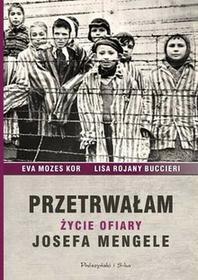 Prószyński Przetrwałam - Ewa Mozes-Kor, Lisa Rojany-Buccieri