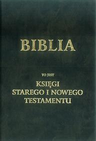 Gaudium BIBLIA to jest księgi Starego i Nowego Testamentu - Kuria Metropolitalna w Lublinie, WYDAWNICTWO ARCHIDIECEZJALNE