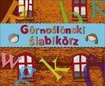 Silesia Progress Grnoślnski ślabikrz - ŚLĄSKI ELEMENTARZ - Silesia Progress