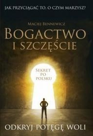 Maciej Bennewicz Bogactwo i szczęście