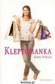 Nasza Księgarnia KLEPTOMANKA Jenny Pollack 9788310118738