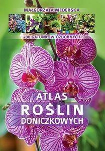 SBM Małgorzata Mederska Atlas roślin doniczkowych. 200 gatunków