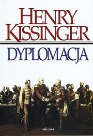 Bellona Dyplomacja - Henry Kissinger