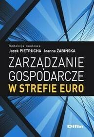 Zarządzanie gospodarcze w strefie euro - dostępny od ręki, wysyłka od 2,99