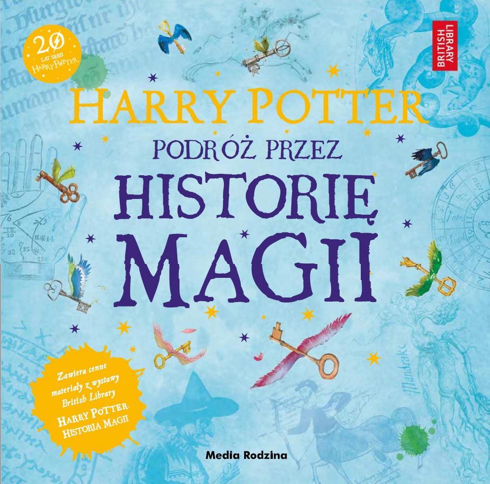 British Library Harry Potter Podróż przez historię magii